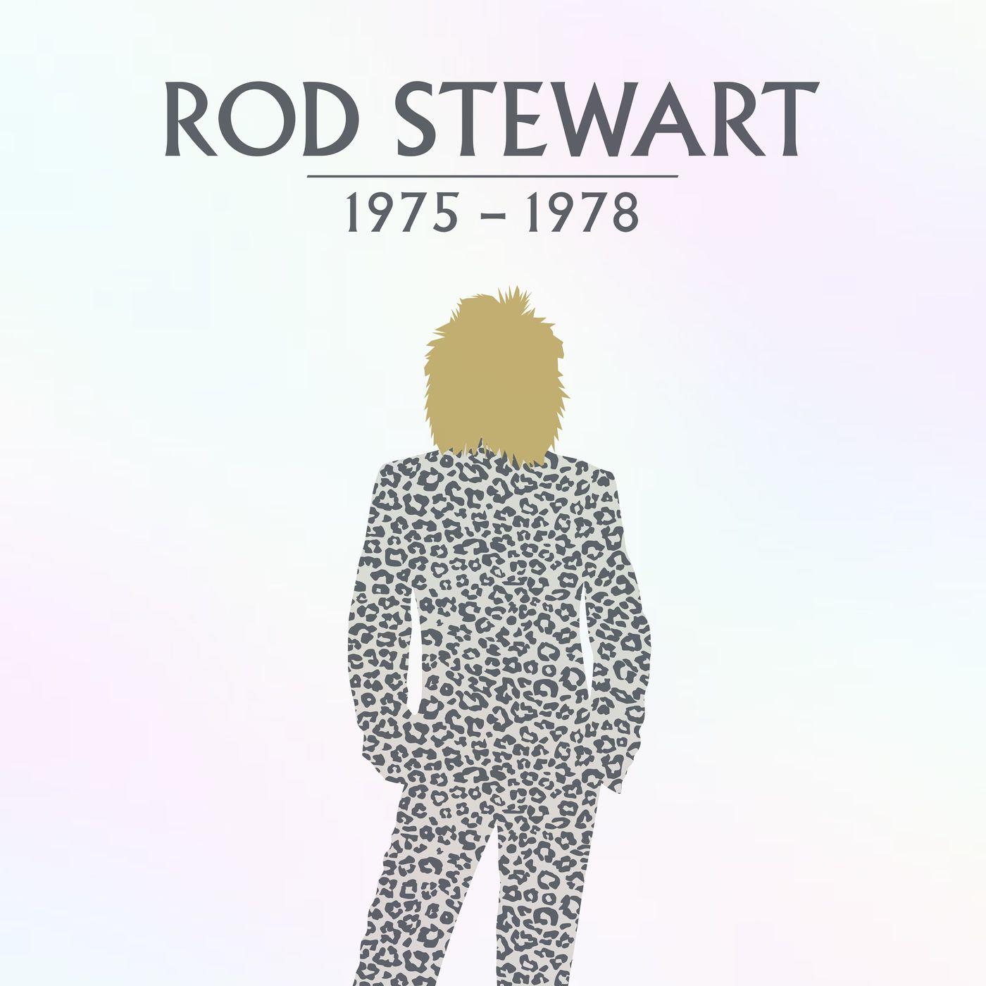 Rod Stewart - Rod Stewart_ 1975-1978 (2021)